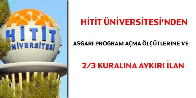 Hitit Üniversitesi Norm Kadro Yönetmeliğine aykırı ilan yayımladı