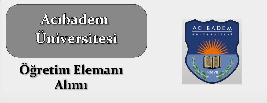 Acıbadem Mehmet Ali Aydınlar Üniversitesi Araştırma Görevlisi alacak. Son başvuru tarihi 23 Ekim 2019