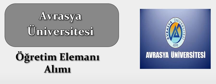 Avrasya Üniversitesi Öğretim Elemanı Alımı