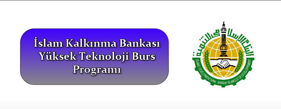 İslam Kalkınma Bankası Burs Veriyor