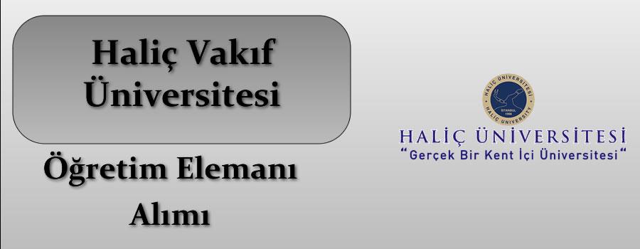 Haliç Üniversitesi Öğretim Elemanı Alımı