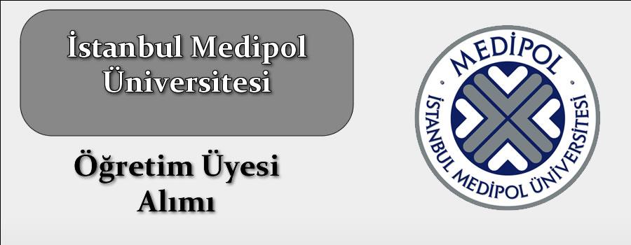 İstanbul Medipol Üniversitesi Öğretim Üyesi Alımı