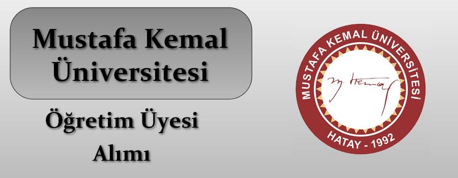 Mustafa Kemal Üniversitesi Öğretim Üyesi Alımı