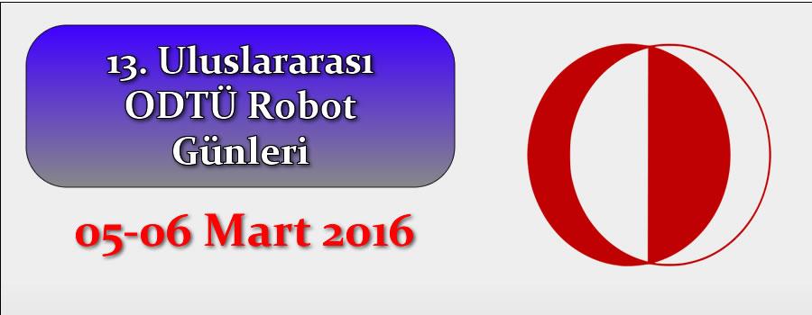 13. Uluslararası ODTÜ Robot Günleri