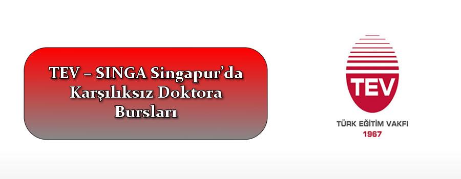 TEV – SINGA Singapur'da Karşılıksız Doktora Bursları Verecektir